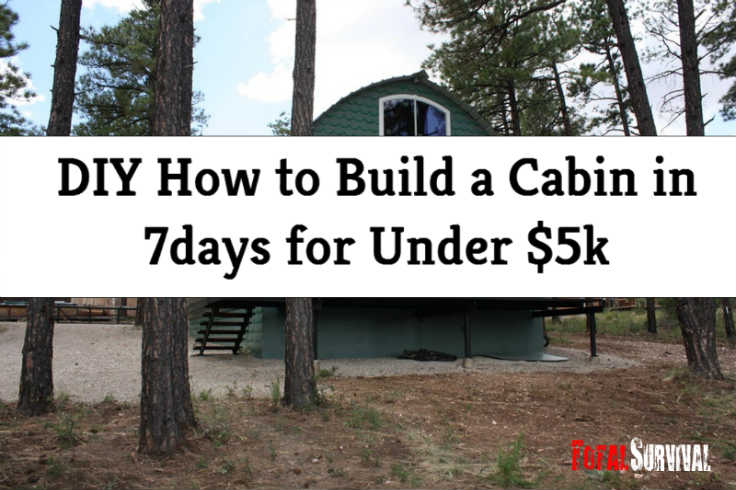 DIY How to Build a Cabin in 7days for Under $5k