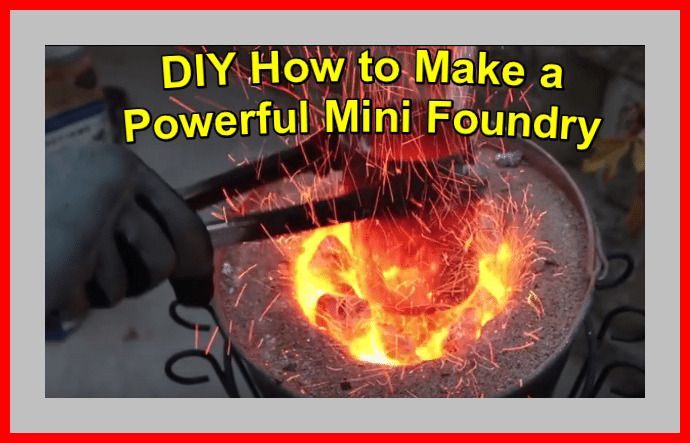 DIY How to Make a Powerful Mini Foundry