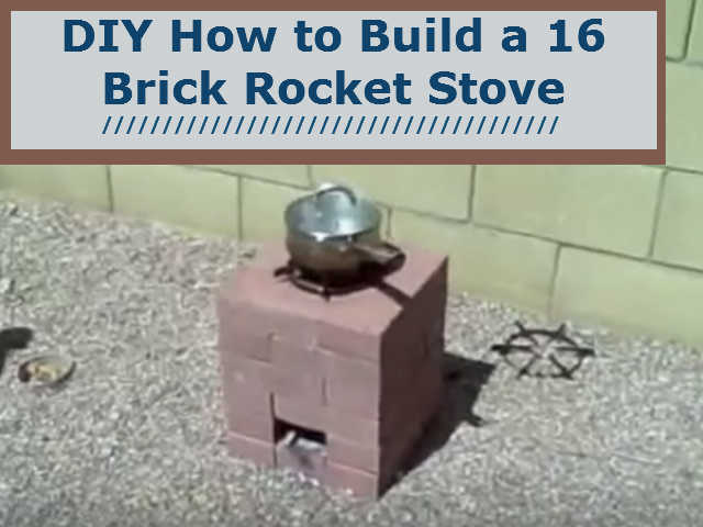 diy how to build a 16 brick rocket stove