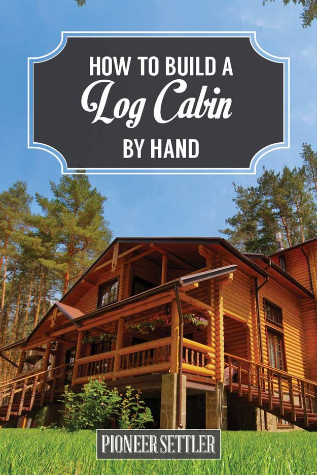 How to build a log cabin by hand homesteading ideas for How to build a cottage