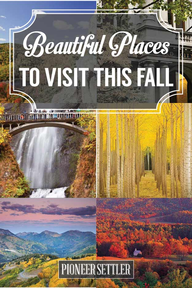 12 beautiful places to visit this fall total survival